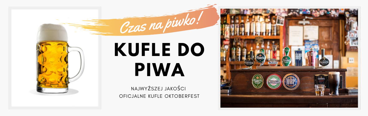 Kufle do piwa